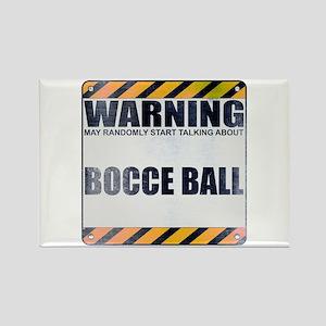 Warning: Bocce Ball Rectangle Magnet