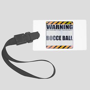 Warning: Bocce Ball Large Luggage Tag