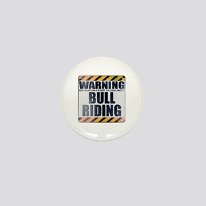 Warning: Bull Riding Mini Button