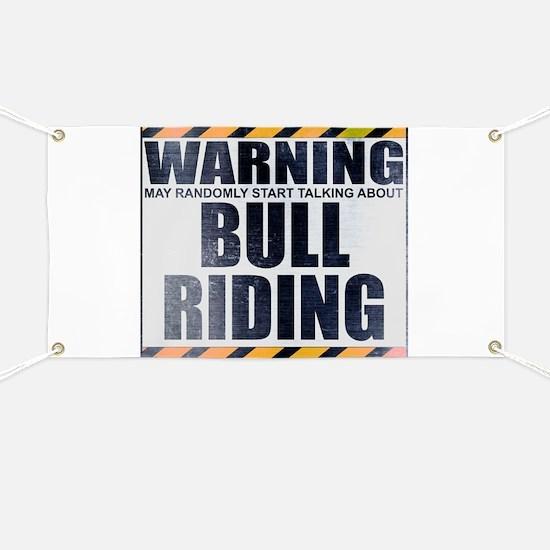 Warning: Bull Riding Banner