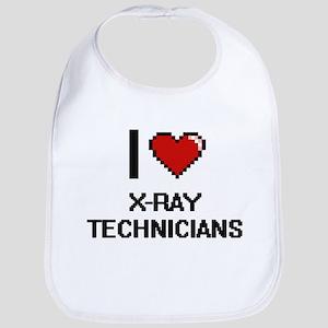 I love X-Ray Technicians digital design Bib