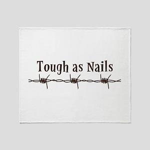 Tough As Nails Throw Blanket