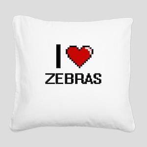 I love Zebras digital design Square Canvas Pillow