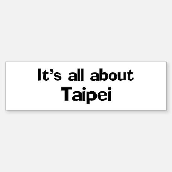 About Taipei Bumper Bumper Bumper Sticker
