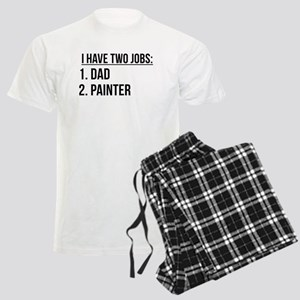 Two Jobs Dad And Painter Pajamas