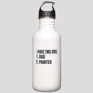 Two Jobs Dad And Painter Water Bottle