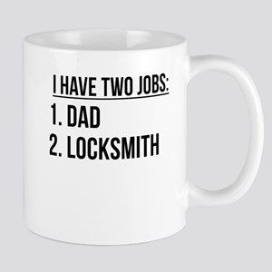 Two Jobs Dad And Locksmith Mugs