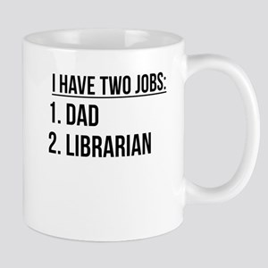 Two Jobs Dad And Librarian Mugs