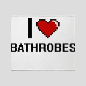 I love Bathrobes digital design Throw Blanket
