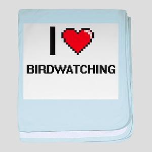 I love Birdwatching digital design baby blanket