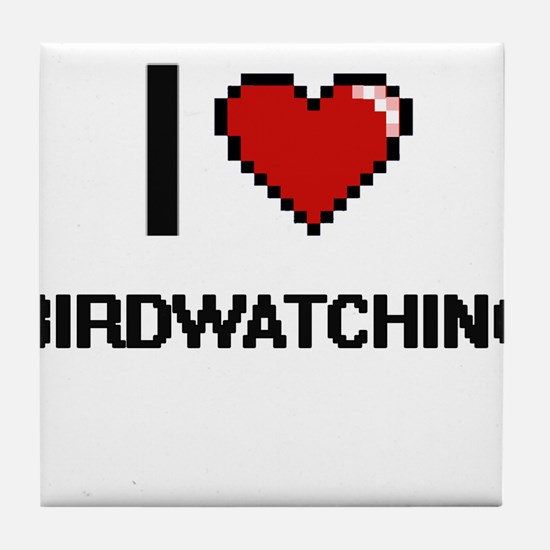 I love Birdwatching digital design Tile Coaster