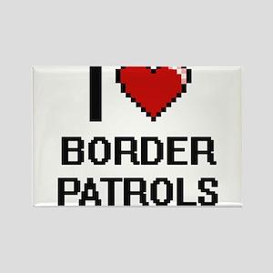 I love Border Patrols digital design Magnets