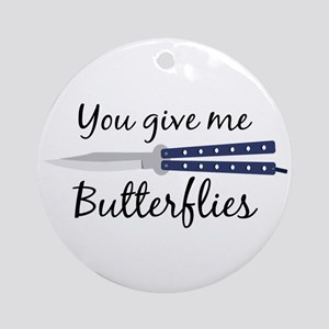 Give Me Butterflies Round Ornament