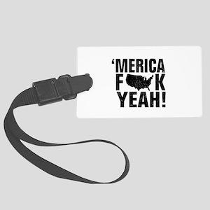 America Fck Yeah! Luggage Tag