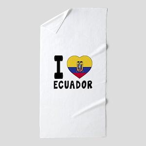 I Love Ecuador Beach Towel