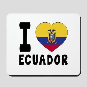 I Love Ecuador Mousepad
