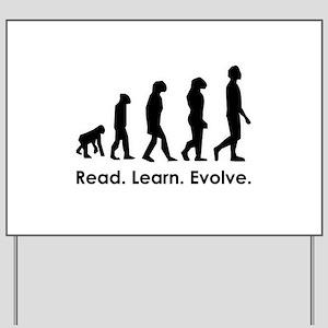 Read. Learn. Evolve. Yard Sign