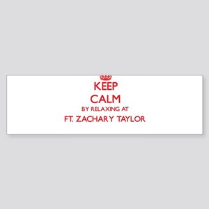 Keep calm by relaxing at Ft. Zachar Bumper Sticker