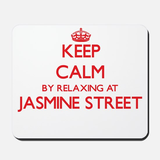 Keep calm by relaxing at Jasmine Street Mousepad