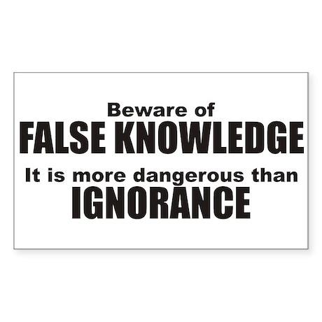 Beware False Knowledge Rectangle Sticker