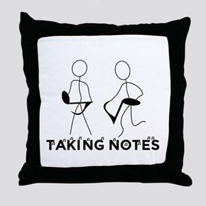 TAKING NOTES - MUSIC Throw Pillow