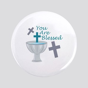 You Are Blessed Button