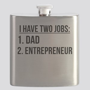 Two Jobs Dad And Entrepreneur Flask