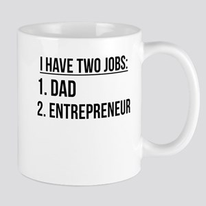 Two Jobs Dad And Entrepreneur Mugs