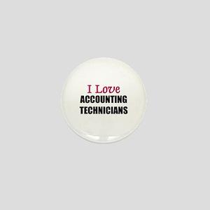 I Love ACCOUNTING TECHNICIANS Mini Button