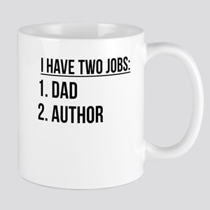 Two Jobs Dad And Author Mugs