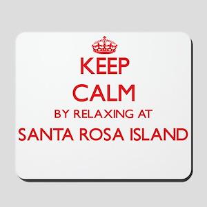Keep calm by relaxing at Santa Rosa Isla Mousepad