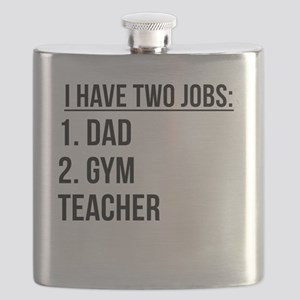 Two Jobs Dad And Gym Teacher Flask