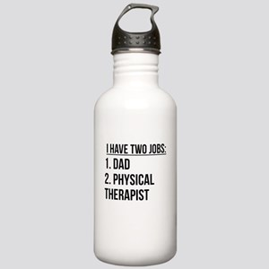 Two Jobs Dad And Physical Therapist Water Bottle