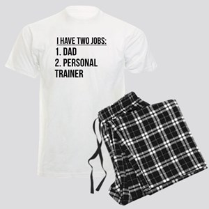 Two Jobs Dad And Personal Trainer Pajamas