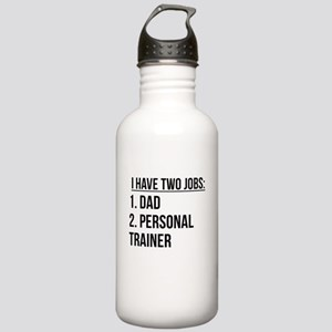 Two Jobs Dad And Personal Trainer Water Bottle