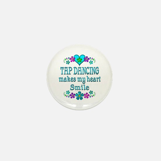 Tap Dancing Smiles Mini Button