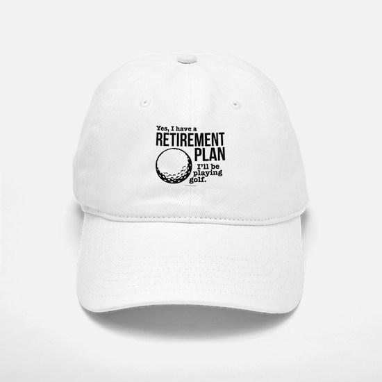 Golf Retirement Plan Baseball Baseball Cap