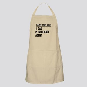 Two Jobs Dad And Insurance Agent Apron
