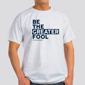 The Newsroom: The Greater Fool Light T-Shirt