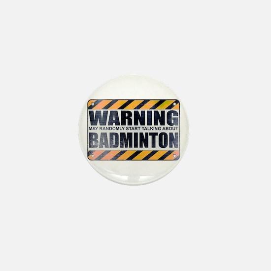 Warning: Badminton Mini Button