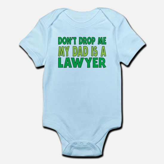 My Dad Is A Lawyer Body Suit