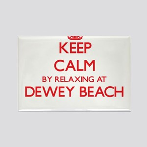 Keep calm by relaxing at Dewey Beach Delaw Magnets