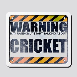 Warning: Cricket Mousepad