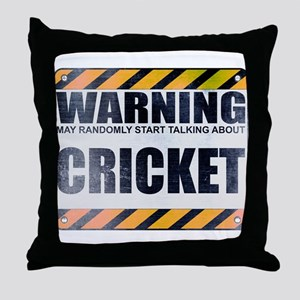 Warning: Cricket Throw Pillow