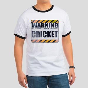 Warning: Cricket Ringer T-Shirt