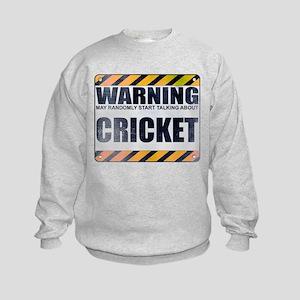 Warning: Cricket Kids Sweatshirt