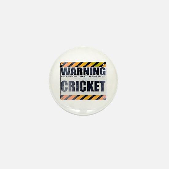 Warning: Cricket Mini Button