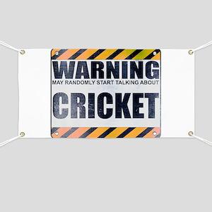 Warning: Cricket Banner