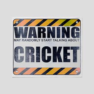 Warning: Cricket Stadium Blanket