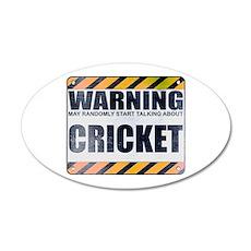 Warning: Cricket 22x14 Oval Wall Peel